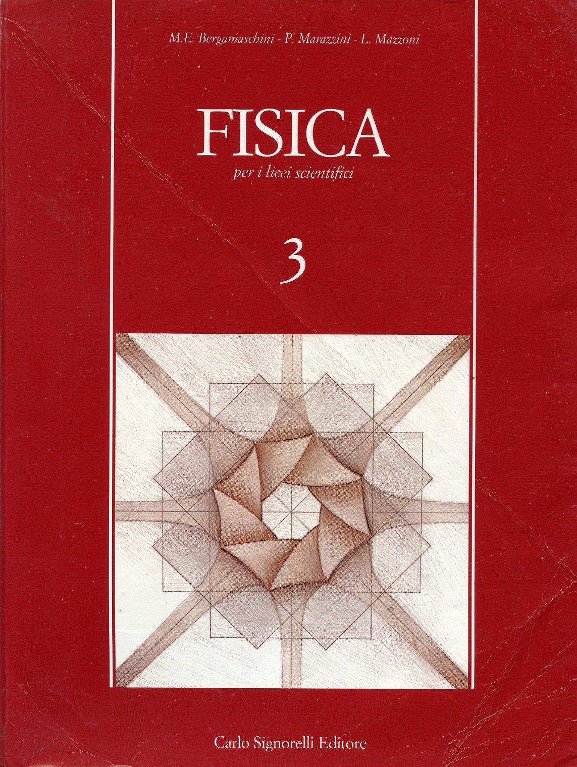 Fisica : per i licei scientifici - Vol. 3