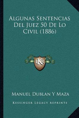 Algunas Sentencias del Juez 50 de Lo Civil (1886)