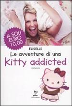 Le avventure di una Kitty addicted