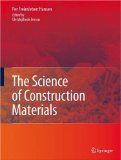 The Science of Construction Materials