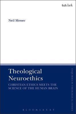 Theological Neuroethics