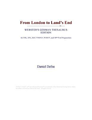 From London to Land's End (Webster's German Thesaurus Edition)