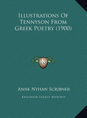 Illustrations of Tennyson from Greek Poetry (1900)