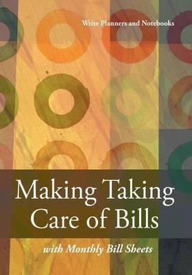 Making Taking Care of Bills with Monthly Bill Sheet
