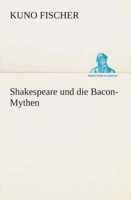 Shakespeare und die Bacon-Mythen