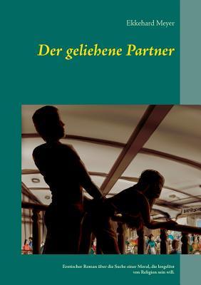 Der geliehene Partner