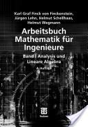 Arbeitsbuch Mathematik für Ingenieure, Band I