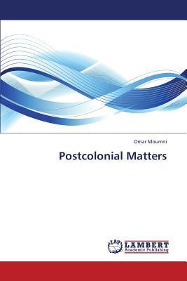 Postcolonial Matters