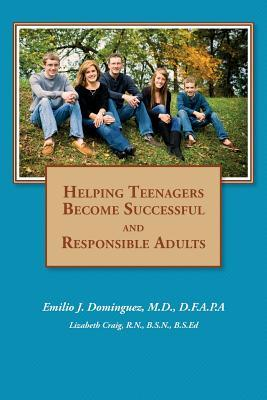 Helping Teenagers Become Successful and Responsible Adults