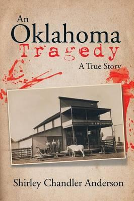 An Oklahoma Tragedy