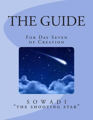 The Guide for Day Seven of Creation
