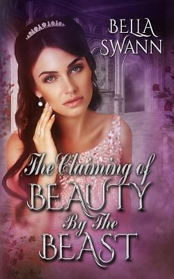 The Claiming of Beau...