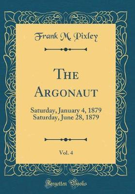 The Argonaut, Vol. 4