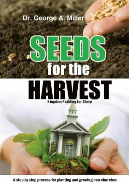 Seeds for the Harves...