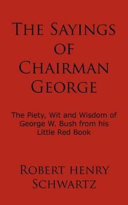 The Sayings of Chairman George
