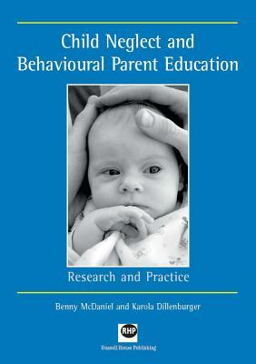 Child Neglect and Behavioural Parent Education