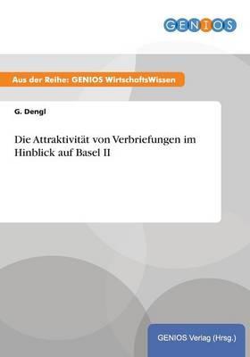 Die Attraktivität von Verbriefungen im Hinblick auf Basel II