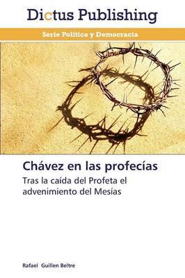 Chávez en las profecías
