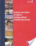 Analysis and Reform of Cultural Heritage Policies in South-East Europe