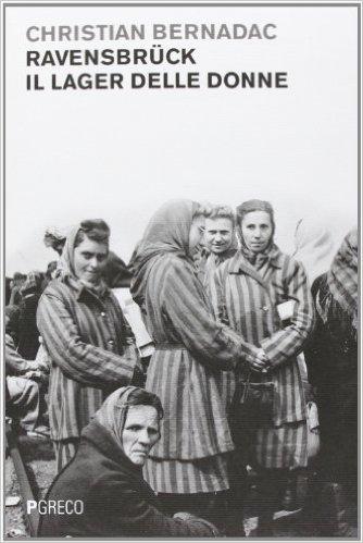 Ravensbrück, il lager delle donne