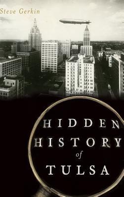 Hidden History of Tulsa