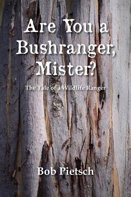 Are You a Bushranger, Mister?