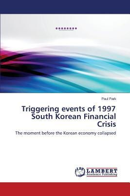 Triggering events of 1997 South Korean Financial Crisis
