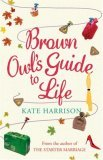 Brown Owl's Guide To Life