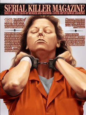 SERIAL KILLER MAGAZINE ISSUE 22