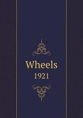 Wheels 1921