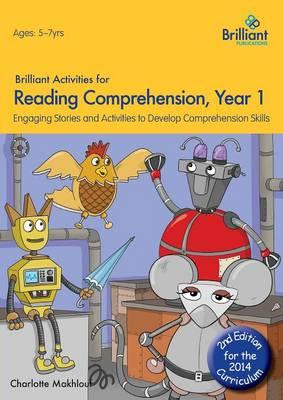 Brilliant Activities for Reading Comprehension, Year 1 (2nd Edition); Engaging Stories and Activities to Develop Comprehension Skills