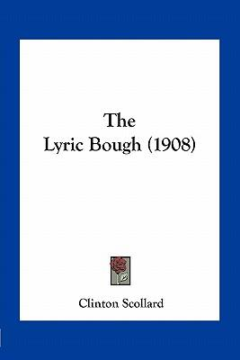 The Lyric Bough (1908)