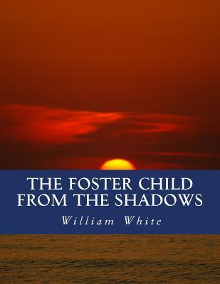 The Foster Child fro...