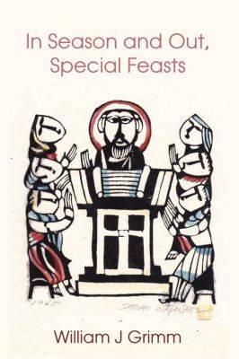 In Season and Out, Special Feasts