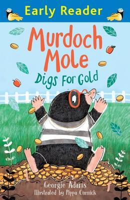 Murdoch Mole Digs for Gold