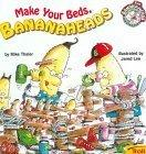 Make Your Beds Bananaheads