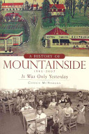 A History of Mountainside 1945-2007