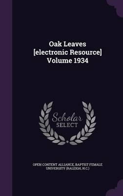 Oak Leaves [Electronic Resource] Volume 1934