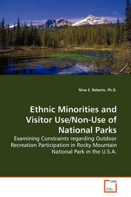 Ethnic Minorities and Visitor Use/Non-use of National Parks