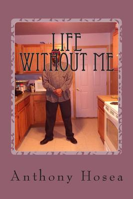 Life Without Me
