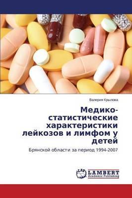 Mediko-statisticheskie kharakteristiki leykozov i limfom u detey