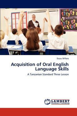 Acquisition of Oral English Language Skills