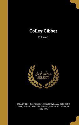 COLLEY CIBBER V01