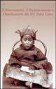 Il ritrovamento, il riconoscimento e l'insediamento del 14º Dalai Lama