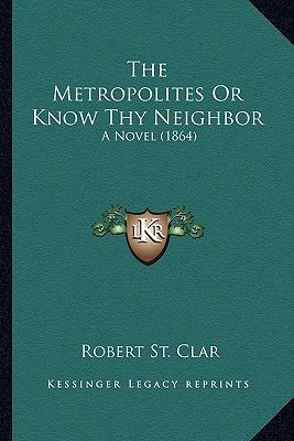 The Metropolites or Know Thy Neighbor