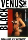 Black Venus, 2010