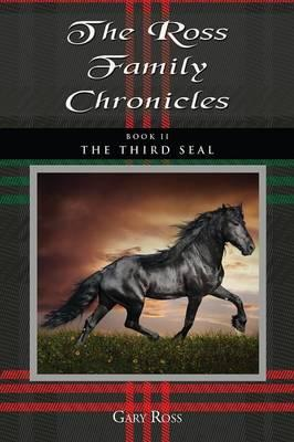 The Ross Family Chronicles, Book II