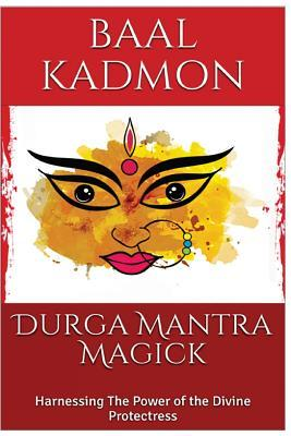 Durga Mantra Magick