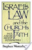 Israel's Law and the Church's Faith