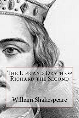 The Life and Death of Richard the Second